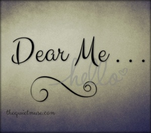 Dear Me - The Qwiet Muse