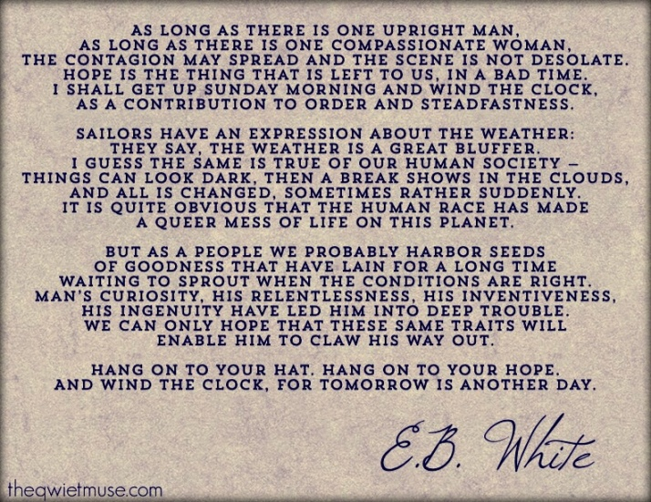 Words of hope - E.B. White