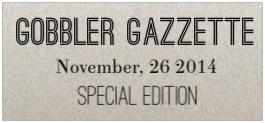 Gobbler Gazette
